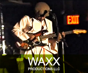 WAXX Productions LLC